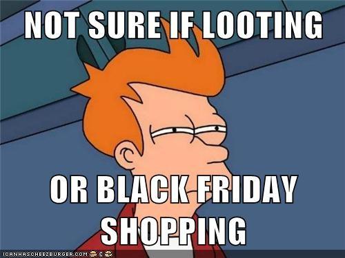 Black Friday looting